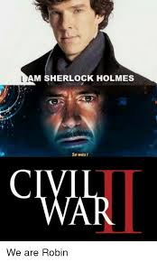 Sherlock Holmes Memes - am sherlock holmes so was i omar we are robin meme on me me