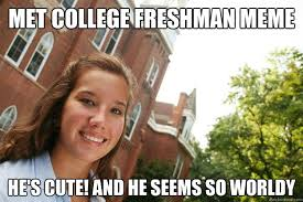 College Freshman Meme - college freshmen meme 28 images rmx college freshman by