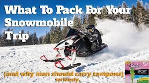 the best snowmobile gear u0026 why you should pack a tampon for your