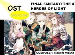 Final Fantasy The 4 Heroes Of Light Ost Spotlight Final Fantasy The 4 Heroes Of Light Pixlbit