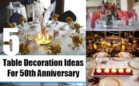 50th wedding anniversary table decorations expensive wedding cakes for the ceremony 50th wedding anniversary