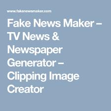 Newspaper Meme Generator - fake news maker tv news newspaper generator clipping image