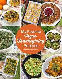 my favorite recipes for a vegan thanksgiving dianne s vegan kitchen
