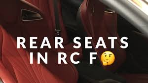 lexus ls backseat lexus rc f rear seats review youtube
