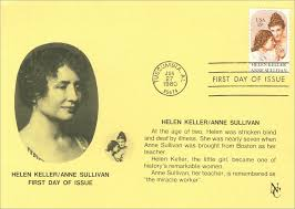 How Old Was Helen Keller When She Became Blind First Day Issue Of Helen Keller Anne Sullivan Stamp With C U2026 Flickr