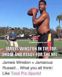 Jameis Winston Memes - total prosportscom o jameis winston in tip top share and ready for