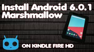 amazon kindle fire black friday root 2017 install android 6 0 marshmallow rom on kindle fire hd 7