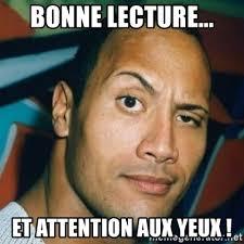 The Rock Meme - bonne lecture et attention aux yeux dwayne johnson the rock