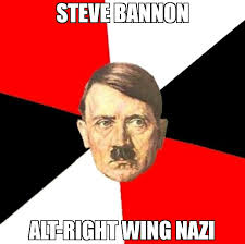 Nazi Meme - steve bannon alt right wing nazi meme advice hitler 67447