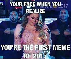 Mariah Carey Meme - first meme of 2017 mariah carey new year s eve performance fail