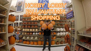 hobby lobby halloween crafts hobby lobby fall autumn shopping 2017 youtube