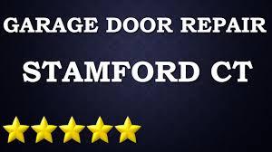 Overhead Door Company Ct by Overhead Garage Door Repairs Stamford Ct