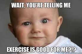 Good For You Meme - 25 most funniest exercise meme pictures and images