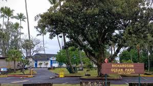 richardson beach park closed for tree maintenance big island now