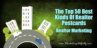 the top 50 best kinds of real estate postcards real estate