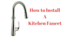 install kitchen faucet how to install a kitchen faucet ultimate guide