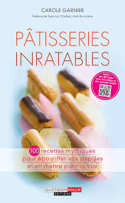 livre de cuisine gratuit pdf pâtisseries inratables 100 recettes mythiques pour ébouriffer vos