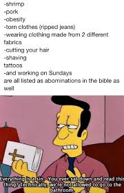 Anti Gay Meme - if you use the bible as an excuse towards being anti gay dont