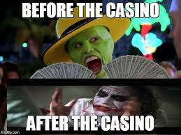 before the casino after the casino meme