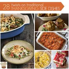 28 twists on traditional thanksgiving side dishes recipechatter