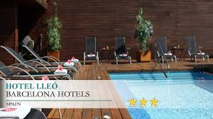 hotel lleó barcelona hotels spain youtube