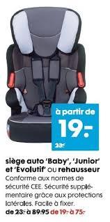 produit siege auto hema promotion siege auto baby junior et evolutif ou rehausseur