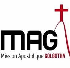 si e apostolique mission apostolique golgotha mag home