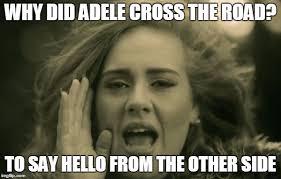 Adele Memes - adele hello meme generator imgflip