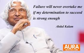 job quotes by abdul kalam abdul kalam failure will never overtake me if my determination