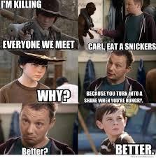 Walking Dead Meme Generator - carl eat a snickers weknowmemes