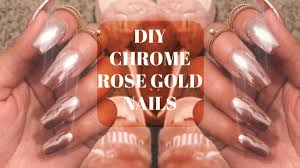 diy rose gold chrome mirror nails at home no gel cheap u0026 easy