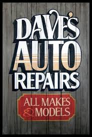 dave s auto repairs painted faux antique sign by king