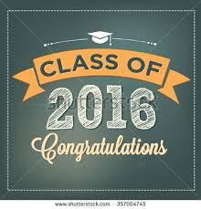 class of 2016 graduation class 2016 congratulations graduation vector student stock vector
