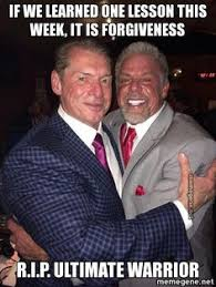 Ultimate Warrior Meme - the ultimate warrior whose real name was james hellwig one of