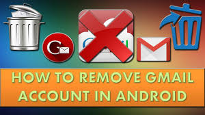 remove gmail from android how to remove gmail account in android