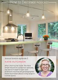 podcast w small space expert katie hutchison how to decorate