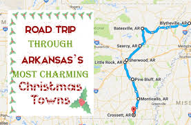 arkansa road map road trip through arkansas towns you need to see