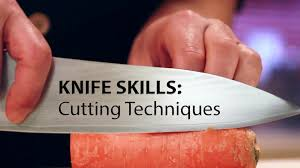 knife skills cutting techniques youtube