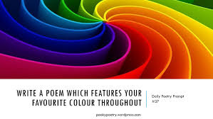 favourite colour poetry prompt 37 favourite colour pooky s poems