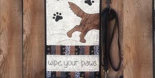 Buy Wipe Your Paws Door Wipe Your Paws Quilt Perfect For All Dog Lovers U2013 Quilting Cubby