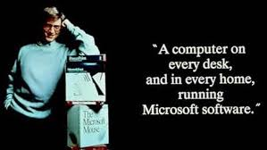 A Computer On Every Desk And In Every Home Did Bill Gates Really Say He Wanted A Computer In Every Home And