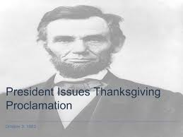 october 3 1863 president issues thanksgiving proclamation ppt