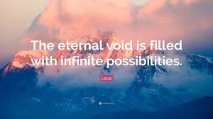 infinite possibilities laozi quote the eternal void is filled with infinite