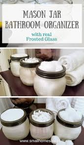 Mason Jar Bathroom Organizer Mason Jar Bathroom Organizer Frosted To Perfection Small Home Soul