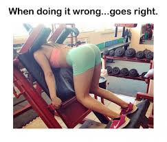 Girls At The Gym Meme - your doing it wrong goes right gym meme