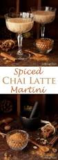 sweet martini spiced chai latte martini littlesugarsnaps
