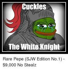 White Knight Meme - cuckles the white knight rare pepe sjw edition no1 9000 no