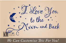 i you to the moon and back quote a wall decor vinyl lettering
