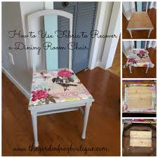 how to use fabric to recover a dining room chair the garden frog