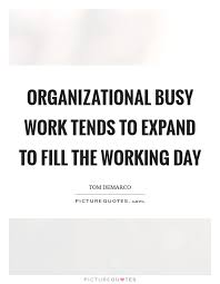 working day quotes sayings working day picture quotes